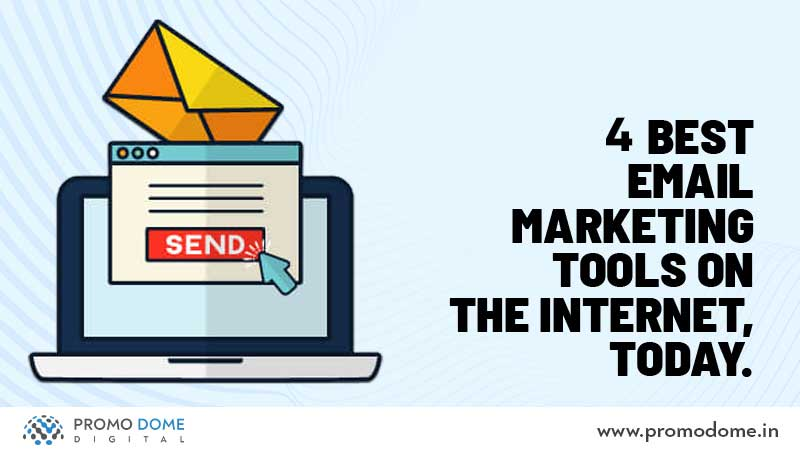 4 Best Email Marketing Tools