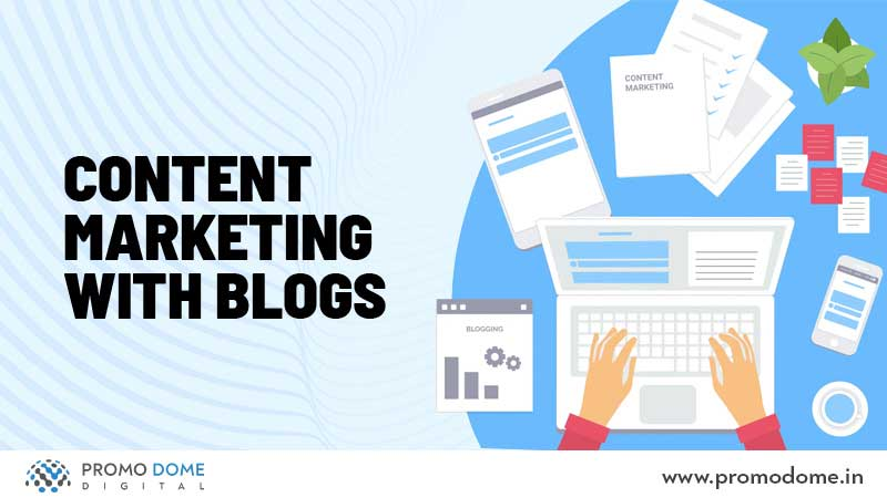 Content Marketing With Blogs
