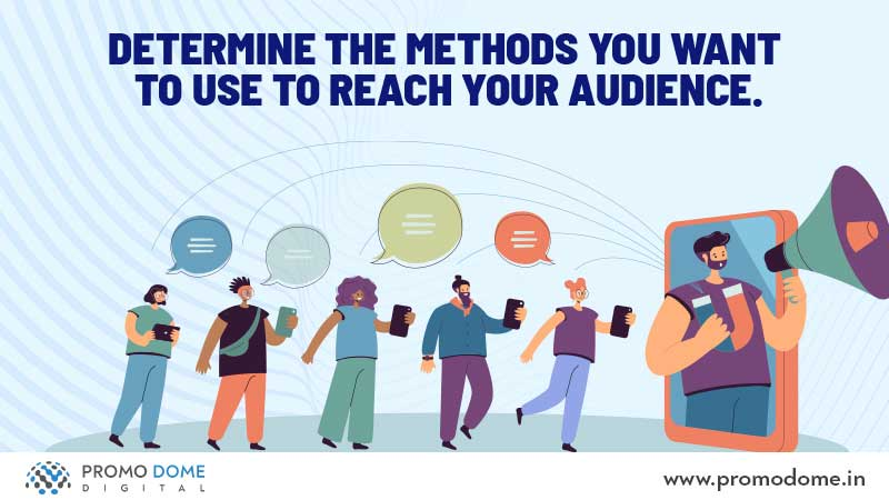 Methods to Attract the Audience.