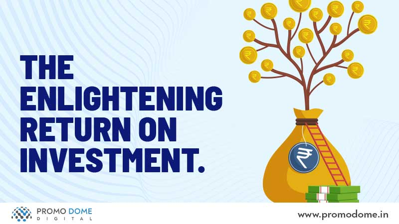 The Amazing Return On Investment