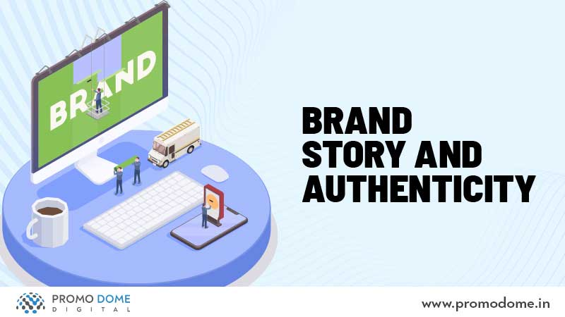 Brand Story and Authenticity on Social Media