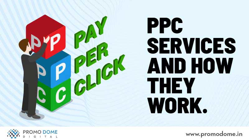 PPC Services and How they work