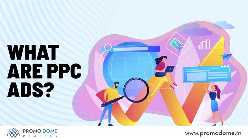 What Are PPC Ads?