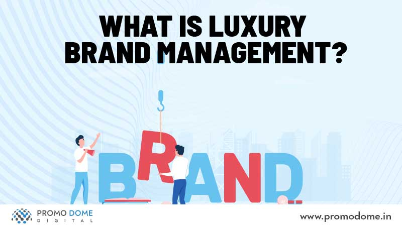 What is Luxury Management?